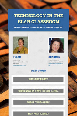 Technology in the ELAR Classroom