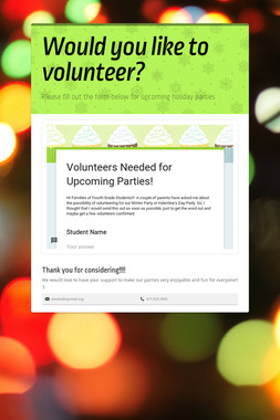 Would you like to volunteer?