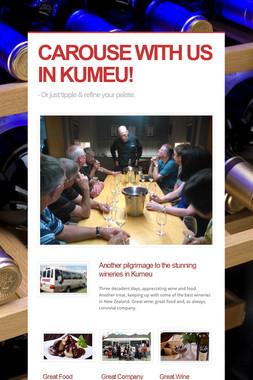 CAROUSE WITH US IN KUMEU!