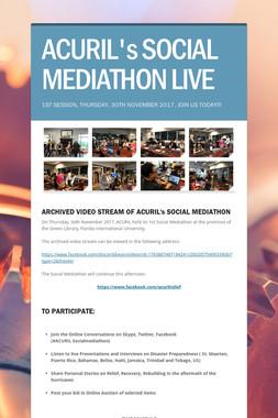 ACURIL's SOCIAL MEDIATHON LIVE
