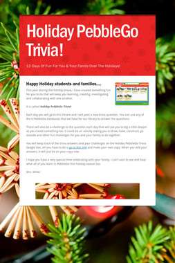 Holiday PebbleGo Trivia!
