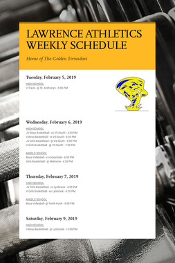 LAWRENCE ATHLETICS WEEKLY SCHEDULE