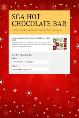 SGA HOT CHOCOLATE BAR