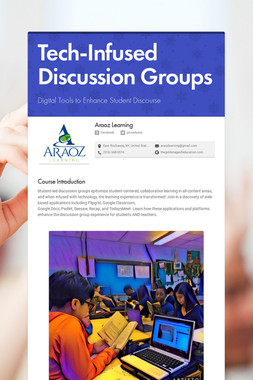 Tech-Infused Discussion Groups