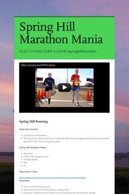 Spring Hill Marathon Mania