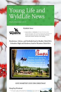 Young Life and WyldLife News