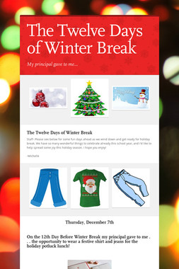 The Twelve Days of Winter Break