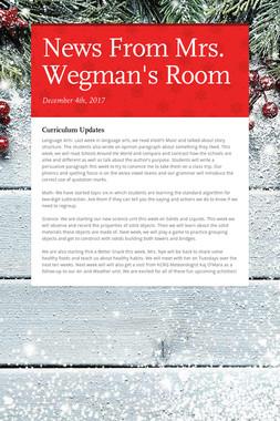 News From Mrs. Wegman's Room