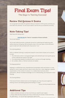 Final Exam Tips!