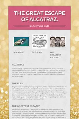 The great escape of Alcatraz.