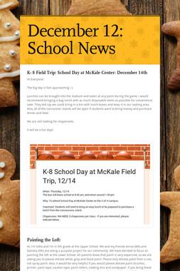 December 12: School News