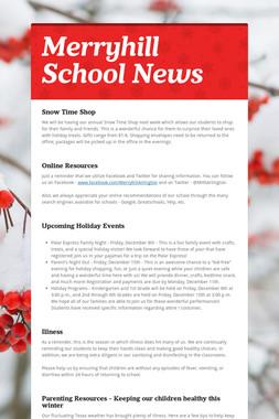 Merryhill School News