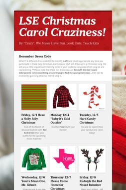 LSE Christmas Carol Craziness!
