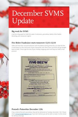 December SVMS Update