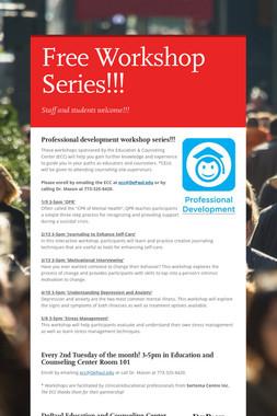 Free Workshop Series!!!