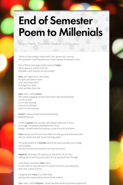 End of Semester Poem to Millenials