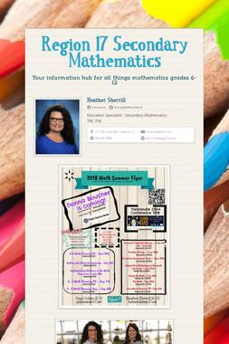 Region 17 Secondary Mathematics