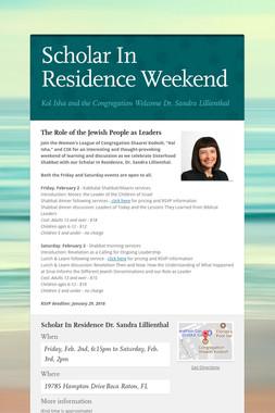 Scholar In Residence Weekend
