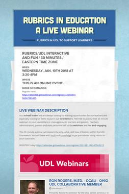 Rubrics in Education a Live Webinar