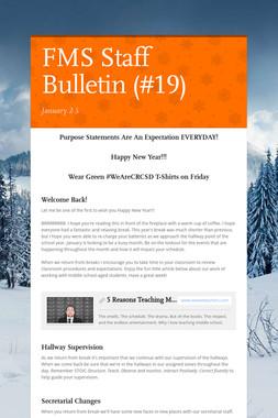 FMS Staff Bulletin (#19)