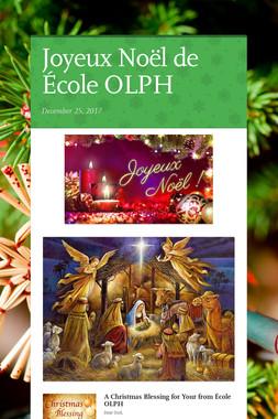 Joyeux Noël de École OLPH