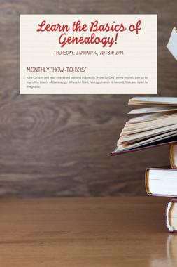 Learn the Basics of Genealogy!