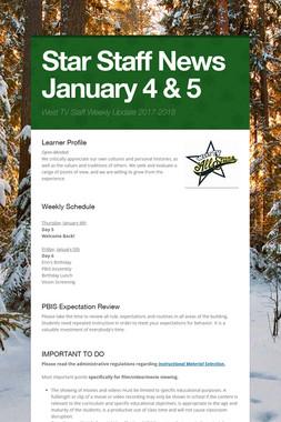 Star Staff News   January 4 & 5