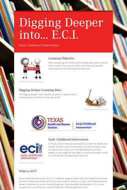 Digging Deeper into... E.C.I.