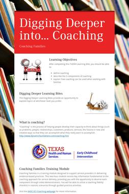 Digging Deeper into... Coaching