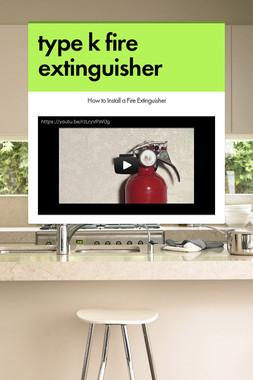 type k fire extinguisher