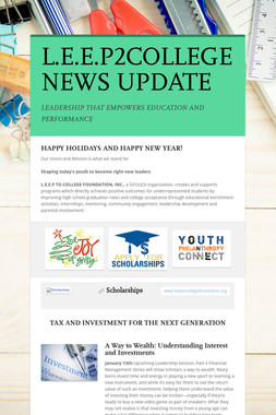 L.E.E.P2COLLEGE NEWS UPDATE