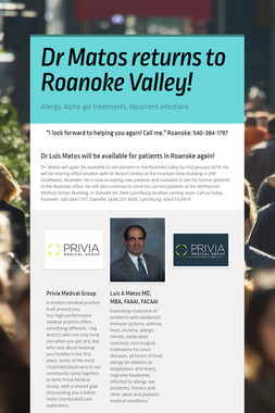 Dr Matos returns to Roanoke Valley!