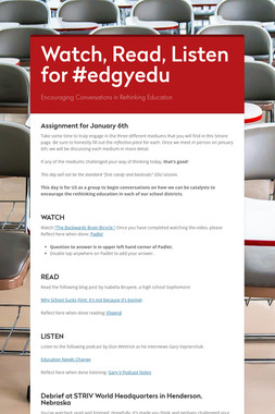 Watch, Read, Listen for #edgyedu