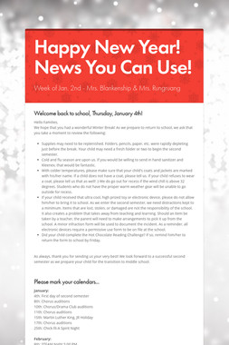 Happy New Year!   News You Can Use!