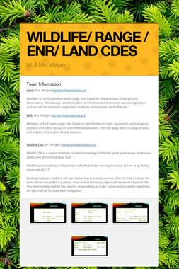 WILDLIFE/ RANGE / ENR/ LAND CDES