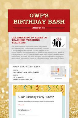GWP's Birthday Bash