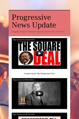 Progressive News Update