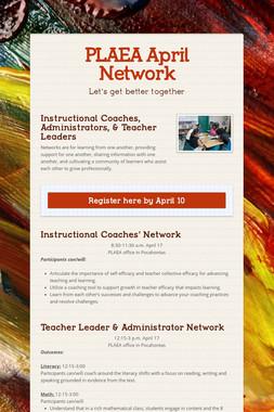 PLAEA April Network