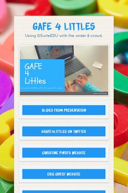 GAFE 4 Littles