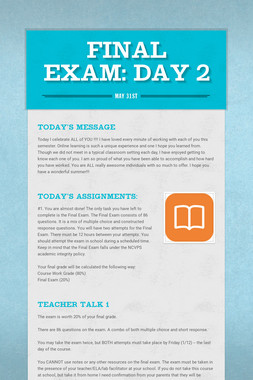 FINAL EXAM: Day 4