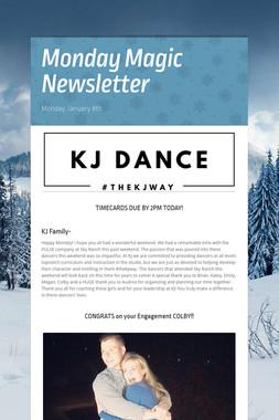 Monday Magic Newsletter
