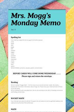 Mrs. Mogg's Monday Memo