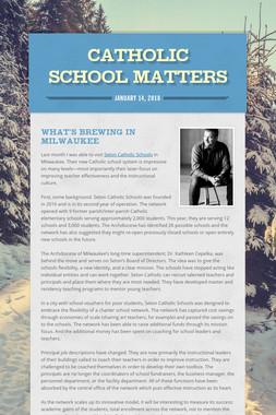 Catholic School Matters