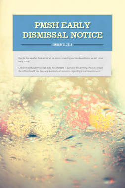 PMSH early dismissal notice