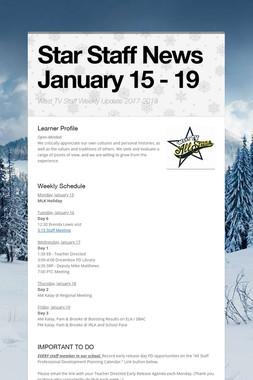 Star Staff News   January 15 - 19