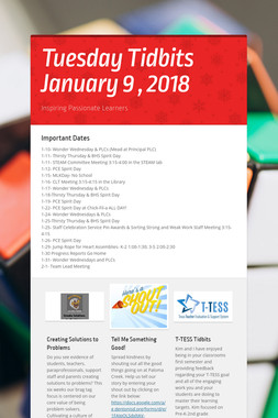 Tuesday Tidbits January 9 , 2018
