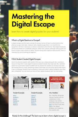 Mastering the Digital Escape