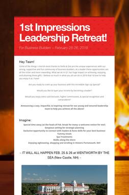 1st Impressions Leadership Retreat!