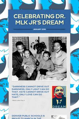 Celebrating Dr. MLK Jr's Dream