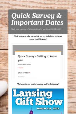Quick Survey & Important Dates